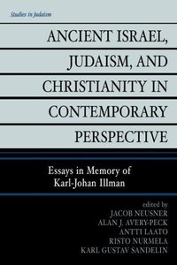 Ancient Israel, Judaism, and Christianity in Contemporary Perspe