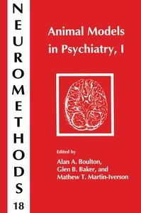 Animal Models in Psychiatry, I