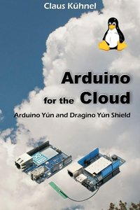 Arduino for the Cloud