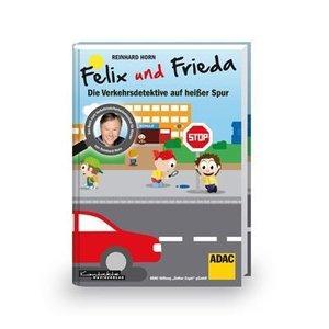 Felix und Frieda - Die Verkehrsdetektive auf heißer Spur