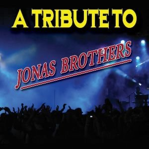 Tribute To Jonas Brothers