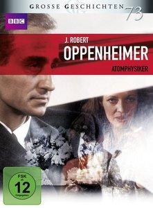 J. Robert Oppenheimer - Atomphysiker