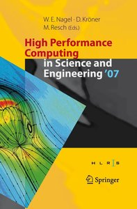High Performance Computing in Science and Engineering ' 07