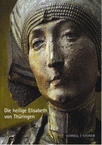 Die heilige Elisabeth von Thüringen