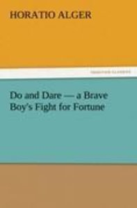 Do and Dare - a Brave Boy's Fight for Fortune
