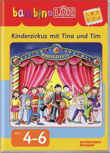 LÜK. Bambino. Kinderzirkus mit Tina und Tim