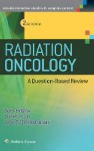 Radiation Oncology - A Question Based Review