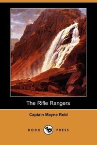 The Rifle Rangers (Dodo Press)