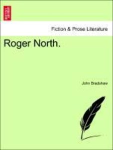 Roger North. VOL. I
