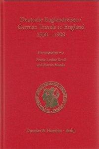 Deutsche Englandreisen / German Travels to England 1550-1900