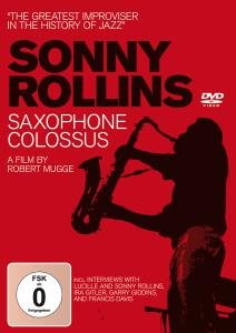 Saxophone Colossus-A Film By Robert Mugge