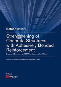 Strengthening of Concrete Structures with Adhesively Bonded Rein