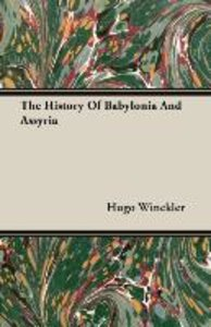 The History Of Babylonia And Assyria