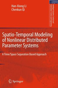 Spatio-Temporal Modeling of Nonlinear Distributed Parameter Syst