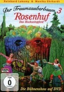 Der Traumzauberbaum 3: Rosenhuf, das Hochzeitspferd