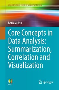 Core Concepts in Data Analysis: Summarization, Correlation and V