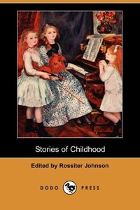 STORIES OF CHILDHOOD (DODO PRE
