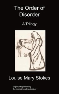 The Order of Disorder: A Trilogy
