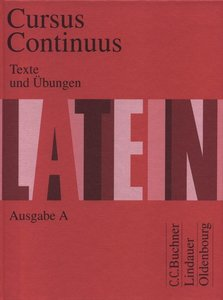 Cursus Continuus A. Texte und Übungen