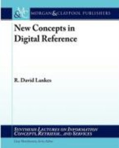 New Concepts in Digital Reference