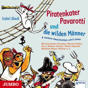 Piratenkater Pavarotti Und Die Wilden Männer & Wei
