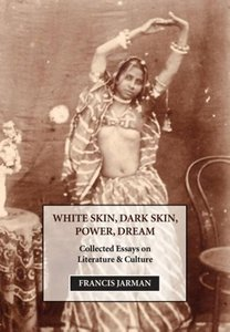 White Skin, Dark Skin, Power, Dream
