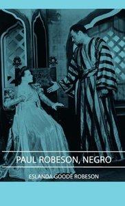 Paul Robeson, Negro