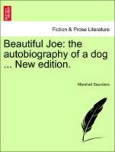 Beautiful Joe: the autobiography of a dog ... New edition.