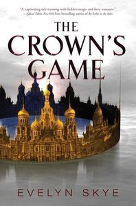 The Crown's Game 01