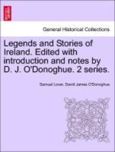 Legends and Stories of Ireland. Edited with introduction and not