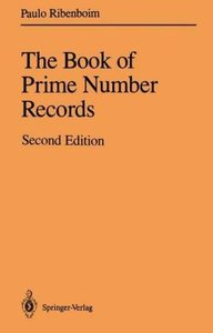 Ribenboim, P: Book of Prime Number Records