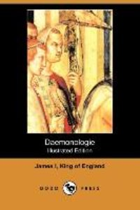 Daemonologie (Illustrated Edition) (Dodo Press)