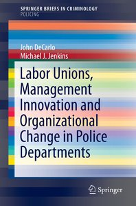 Labor Unions, Management Innovation, and Organizational Effects