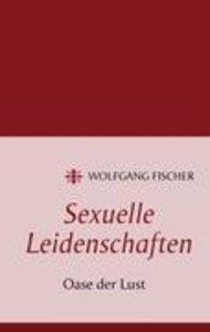 Sexuelle Leidenschaften