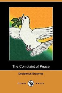 The Complaint of Peace (Dodo Press)