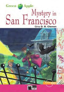 Mystery in San Francisco. Mit CD. Step 1. 5./6. Klasse