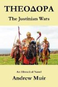 Theodora. the Justinian Wars