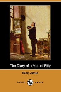 The Diary of a Man of Fifty (Dodo Press)