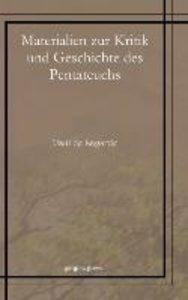 Materialien Zur Kritik Und Geschichte Des Pentateuchs