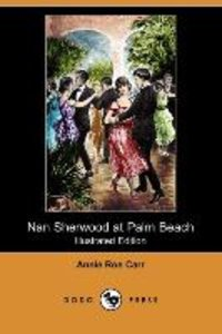Nan Sherwood at Palm Beach; Or, Strange Adventures Among the Ora