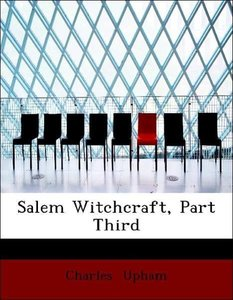 Salem Witchcraft, Part Third