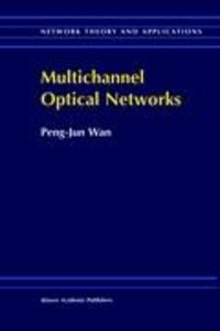 Multichannel Optical Networks