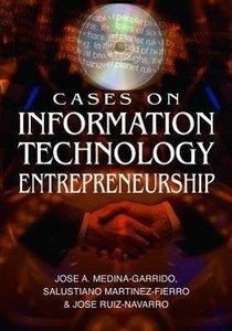 Cases on Information Technology Entrepreneurship