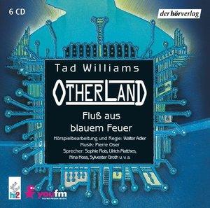 Otherland 2 - Fluß aus blauem Feuer. 6 CDs