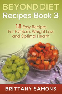 Beyond Diet Recipes Book 3