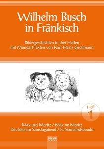 Wilhelm Busch in Fränkisch - Heft 1