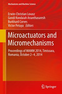 Microactuators and Micromechanisms