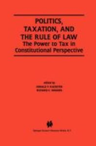 Politics, Taxation, and the Rule of Law