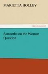 Samantha on the Woman Question