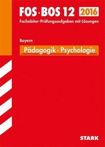 Abschluss-Prüf. Pädagogik/Psych. FOS/BOS 12 / 2015 BAY